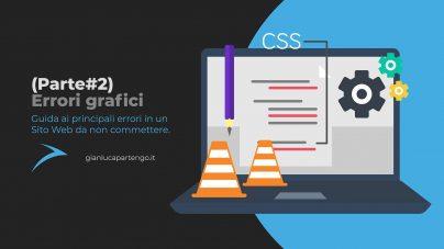 Guida ai principali errori grafici in un Sito Web da non commettere