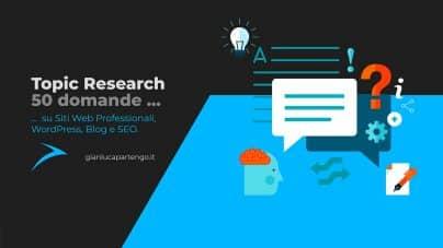 Siti Web Professionali WordPress e non. Topic Research di 50 domande