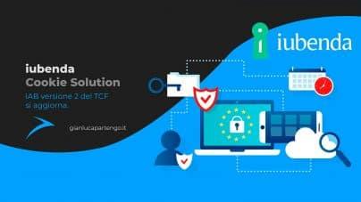 iubenda Cookie Solution, IAB versione 2 del TCF si aggiorna.
